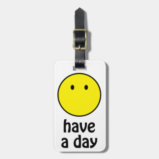 Have a Day! Bag Tag