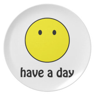 Have A Day! Melamine Plate