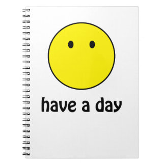 Have A Day! Notebook