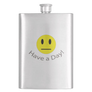 Have a day sarcastic shirt flask