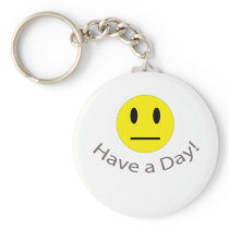 Have a day sarcastic shirt keychain