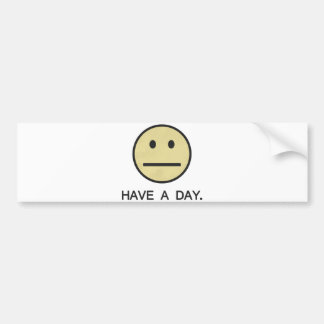 Have a Day Smiley Face Bumper Sticker