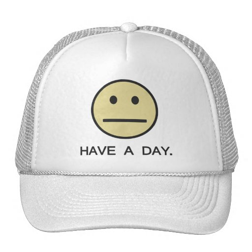 Have a Day Smiley Face Trucker Hats