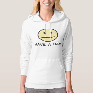Have a Day Smiley Face Hoodie