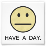 Have a Day Smiley Face Photographic Print