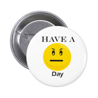 Have a day yellow smiley pinback button