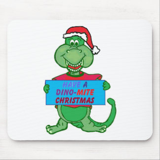 have a dino-mite Christmas Mouse Pad