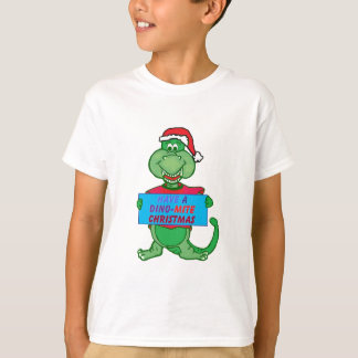 have a dino-mite Christmas T-Shirt