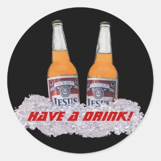Have a Drink! Sticker