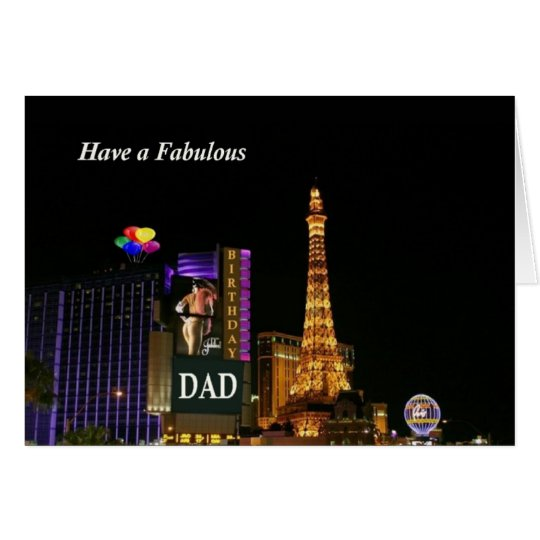 Have a Fabulous Birthday DAD Las Vegas Card