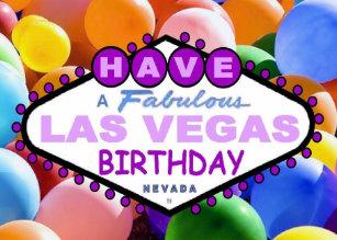 Have A Fabulous Las Vegas Birthday Balloons Card