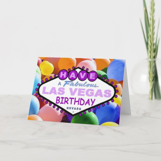 Have A Fabulous Las Vegas Birthday Balloons Card