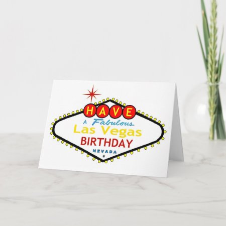 have a fabulous las vegas birthday card 312526