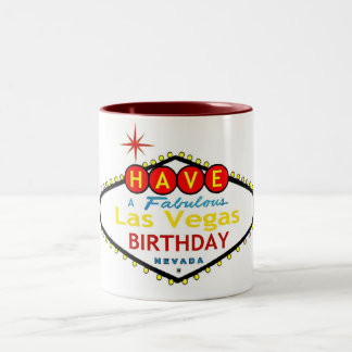 Have a Fabulous Las Vegas Birthday Mug