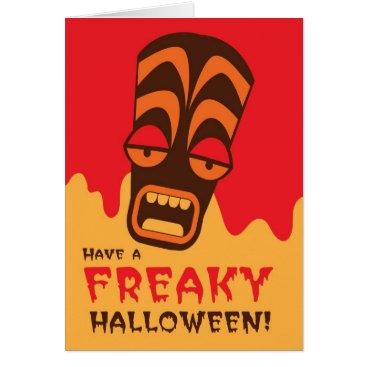 Beach Themed Have a FREAKY Halloween! with tiki face scream Card