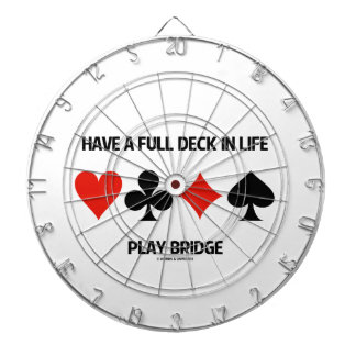 Have A Full Deck In Life Play Bridge (Card Suits) Dart Boards