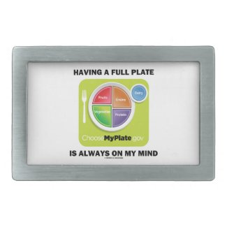 Have A Full Plate Is Always On My Mind Food Groups Belt Buckles
