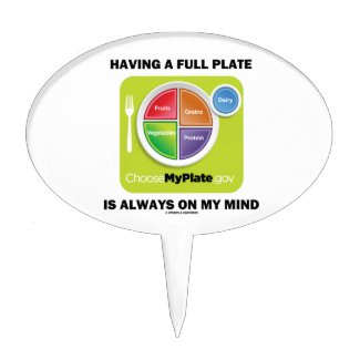 Have A Full Plate Is Always On My Mind Food Groups Cake Toppers
