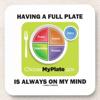 Have A Full Plate Is Always On My Mind Food Groups Drink Coasters