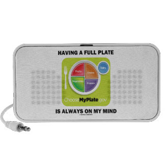 Have A Full Plate Is Always On My Mind Food Groups Travel Speaker
