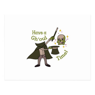 Have A Ghoul Time Postcard