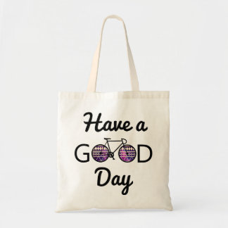Have a good day budget tote bag
