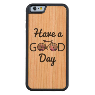 Have a good day carved cherry iPhone 6 bumper case