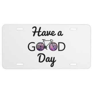 Have a good day license plate