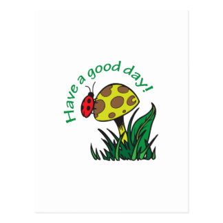 HAVE A GOOD DAY POSTCARD