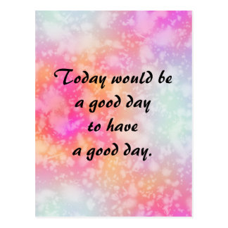 Have a Good Day Quote on Pink Orange Watercolor Postcard