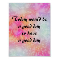 Have a Good Day Quote on Pink Orange   Watercolor Poster