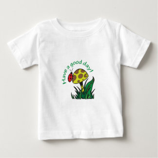 HAVE A GOOD DAY T-SHIRTS