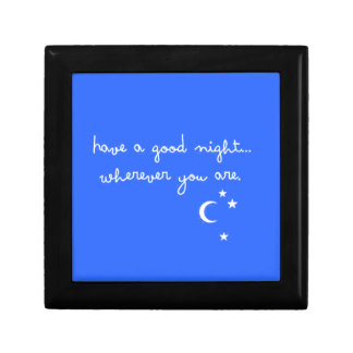 HAVE A GOOD NIGHT WHEREVER YOU ARE CUTE GOODNIGHT GIFT BOX