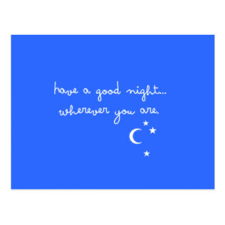 HAVE A GOOD NIGHT WHEREVER YOU ARE CUTE GOODNIGHT POSTCARD