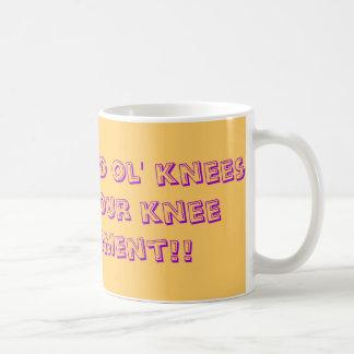 Have a good ol' knees-up for your knee replacement classic white coffee mug