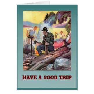 Have a good trip greeting cards
