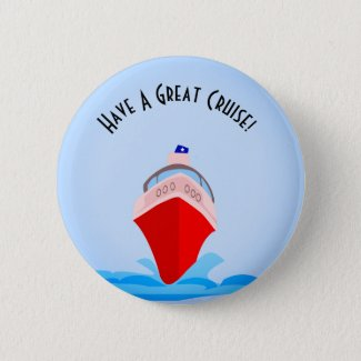 Have A Great Cruise Button