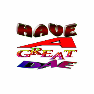 """""""Have a great dae"""" Sculpture Photo Sculpture Keychain"""