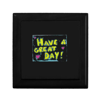 Have A Great Day Keepsake Box