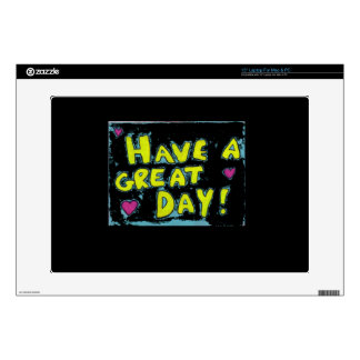 Have A Great Day Laptop Skins