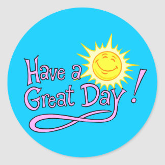Have a Great Day Sticker