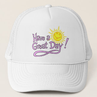 Have A Great Day Trucker Hat