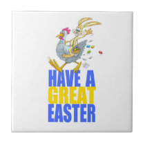Have a great Easter,Bunny riding a chicken. Ceramic Tile