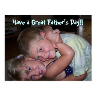 Have a Great Father's Day!! Postcard