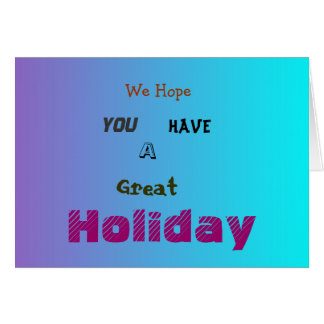 Have a Great Holiday>Farewell Greeting Card