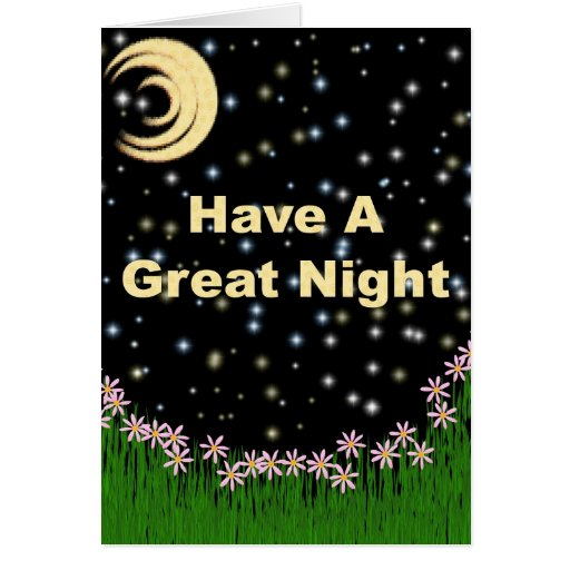 Have a Great Night Greeting Card