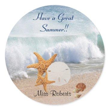 Beach Themed Have a Great Summer, Seashells, Starfish, Teachers Classic Round Sticker