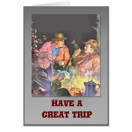 Have a great trip card