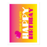 Have a Happy Birthday card Post Cards
