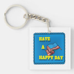 Have A Happy Day Acrylic Keychain